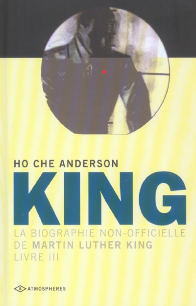 image de king, la biographie non-officielle de martin luther king tome 3