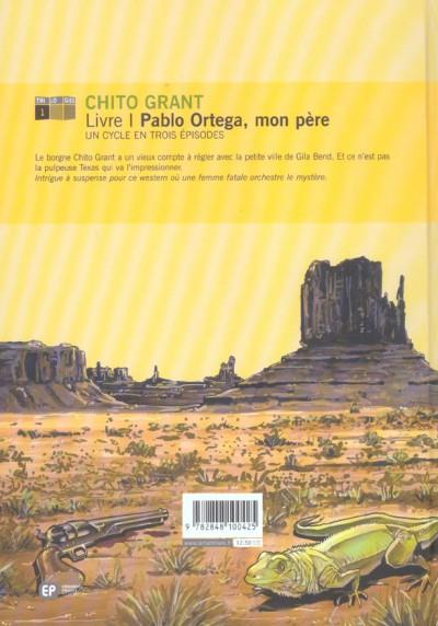 Dos Chito Grant tome 1 - pablo ortega, mon père