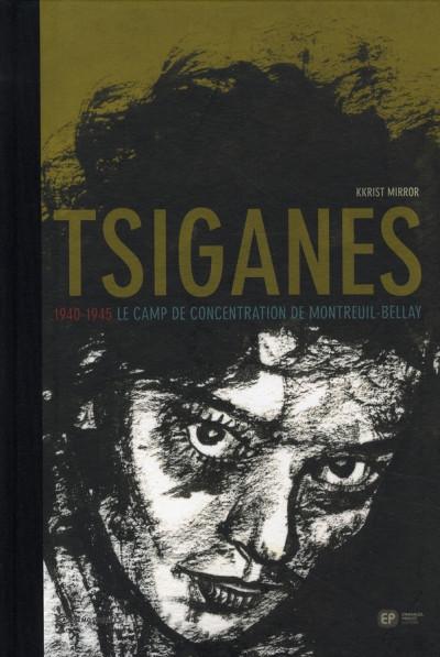 Couverture tsiganes ; 1940-1945, le camp de concentration de montreuil-bellay