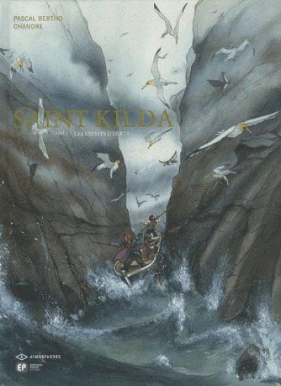Couverture saint kilda tome 1 - les esprits d'hirta