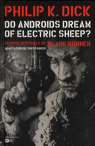 Couverture do androids dream of electric sheep? tome 1