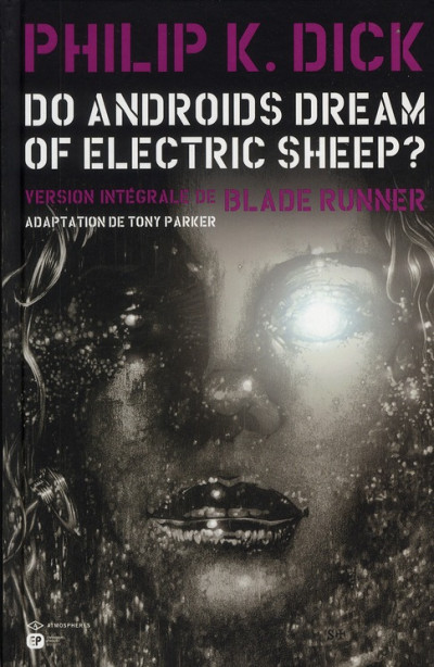 Couverture do androids dream of electric sheep? tome 2