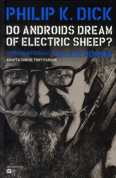 Couverture do androids dream of electric sheep? tome 3