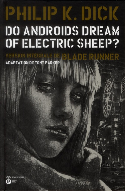 Couverture do androids dream of electric sheep? tome 4