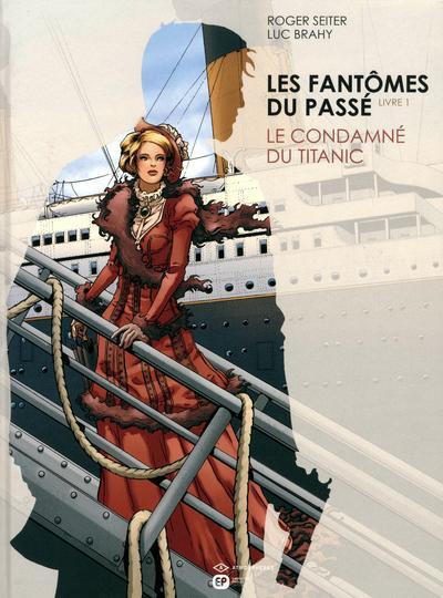 image de les fantômes du passé tome 1 - le condamné du Titanic