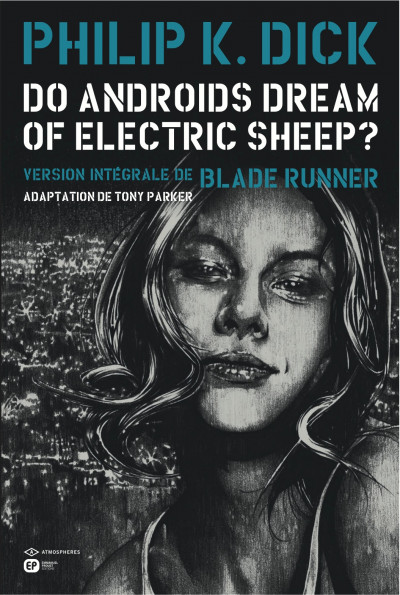 Couverture do androids dream of electric sheep ? tome 5