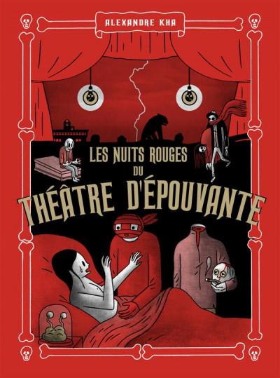 Couverture les nuits rouges du théâtre d'épouvante