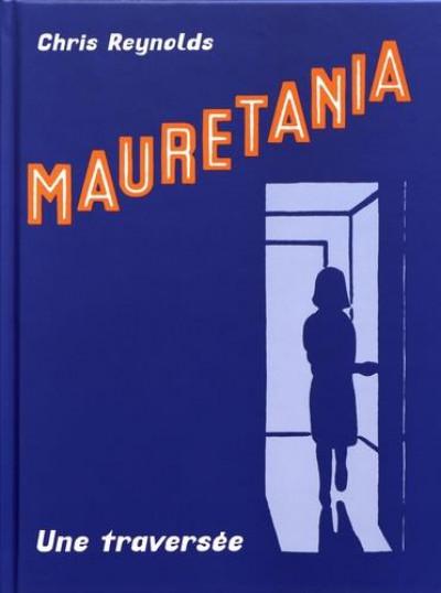 Couverture Mauretania - une traversée