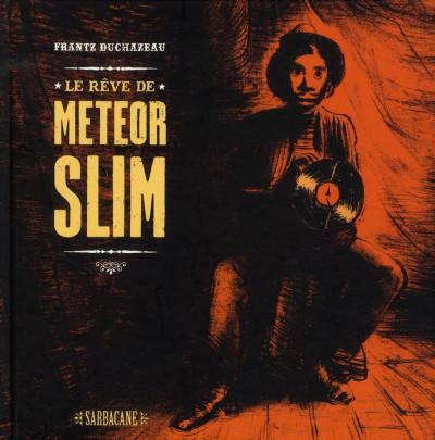 Couverture le rêve de Météor Slim