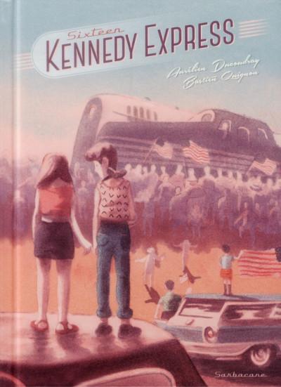 image de Sixteen - Kennedy Express