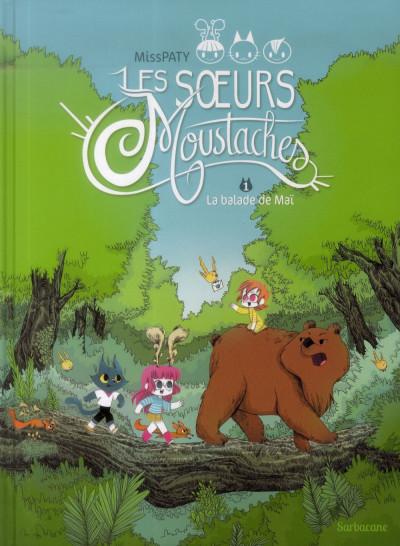 Couverture Les Soeurs Moustaches tome 1 - La Balade De Mai