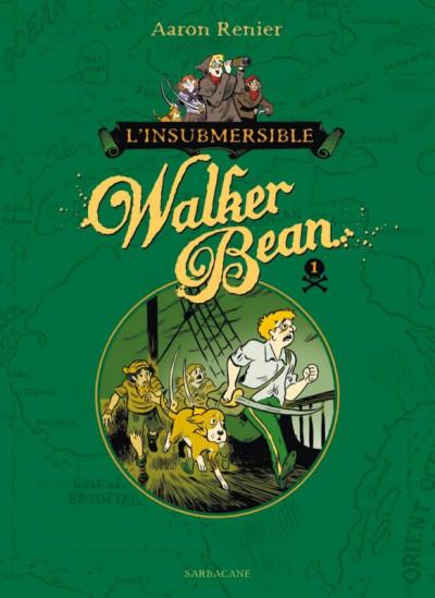 Couverture L'insubmersible Walker Bean tome 1