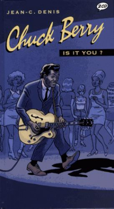 Couverture Chuck Berry - is it you ?