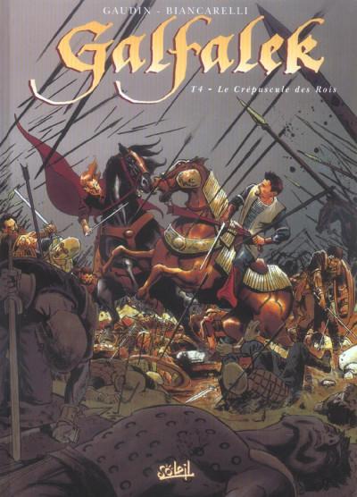 Couverture galfalek tome 4 - le crépuscule des rois