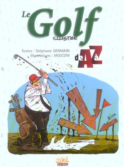Couverture le golf illustré de a à z