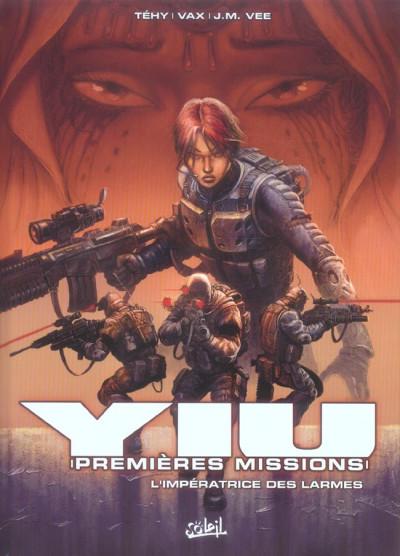 image de yiu premières missions tome 3 - l'impératrice des larmes