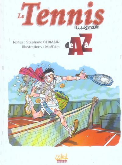 Couverture le tennis illustré de a à z