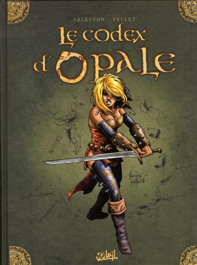 Couverture les forêts d'opale ; le codex d'opale