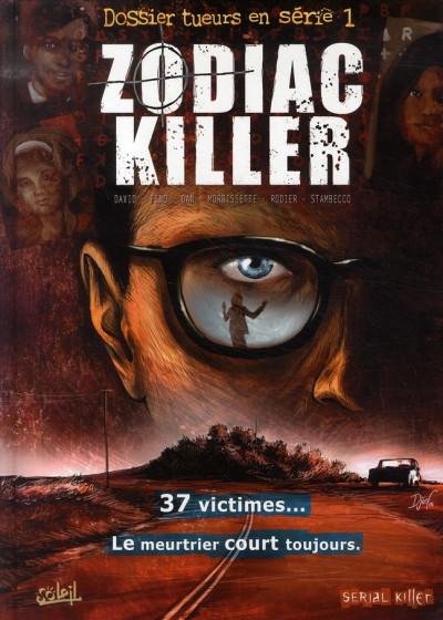image de dossier tueurs en série tome 1 - zodiac killer
