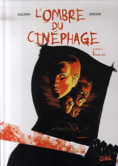Couverture l'ombre du cinéphage tome 3 - final cut