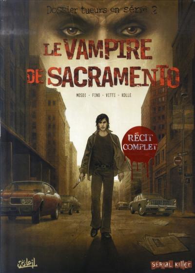 Couverture dossier tueurs en série tome 2 - le vampire de sacramento