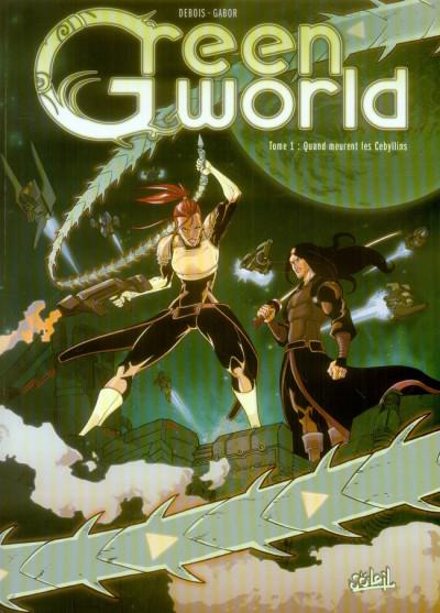 Couverture greenworld tome 1 - quand meurent les cébyllins