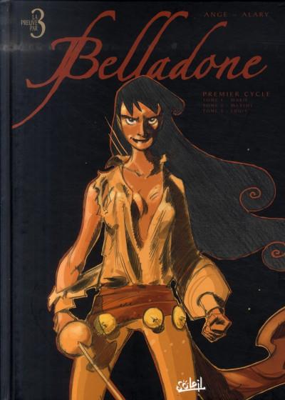 Couverture belladone - intégrale tome 1 à tome 3