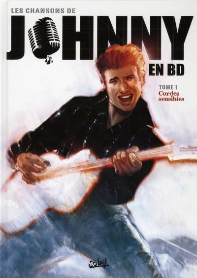 Couverture les chansons de johnny en bd tome 1 - cordes sensibles