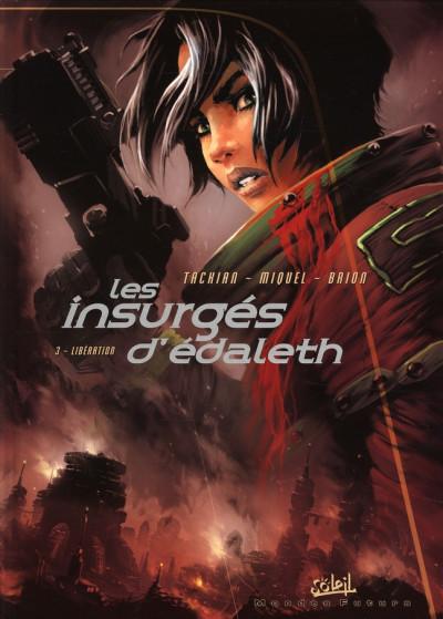 image de les insurgés d'édaleth tome 3 - libération