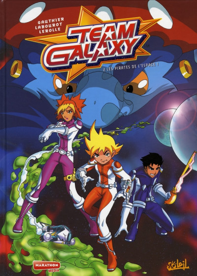 Couverture team galaxy tome 2 - les pirates de l'espace !
