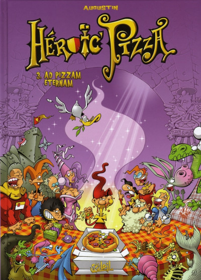 Couverture heroic pizza tome 3 - ad pizzam eternam