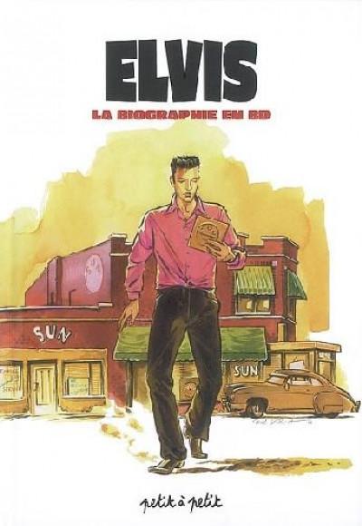 Couverture elvis presley ; la biographie en bandes dessinées