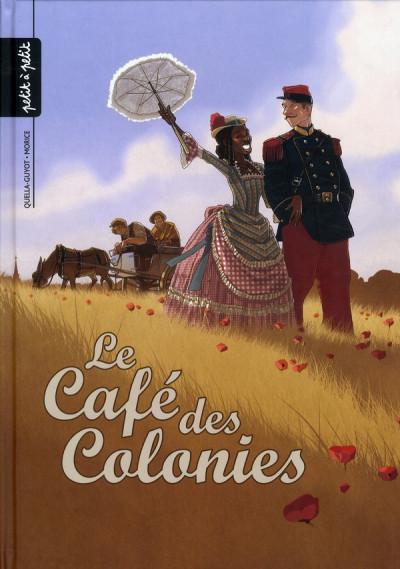 Couverture le café des colonies