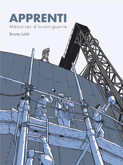 Couverture apprenti tome 1 - mémoires d'avant-guerre