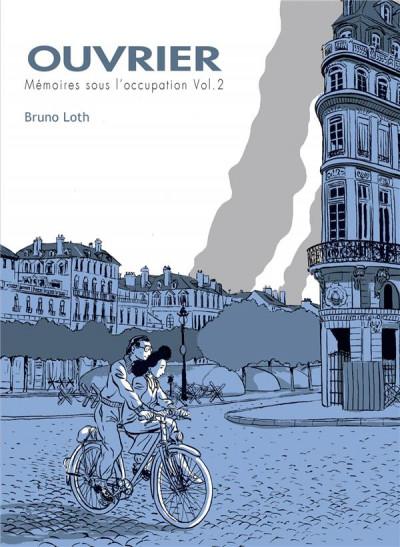 image de Ouvrier, mémoires sous l'occupation tome 2