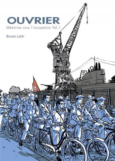 image de ouvrier, mémoires d'occupation tome 1