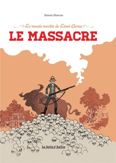 image de le musée insolite de Limul Goma tome 2 - le massacre
