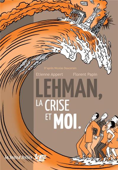 image de Lehman, la crise et moi