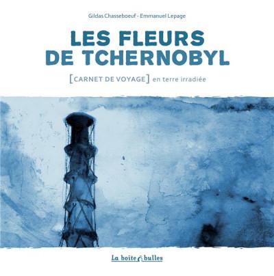 Couverture les fleurs de Tchernobyl ; carnet de voyage dans le désert de Russie
