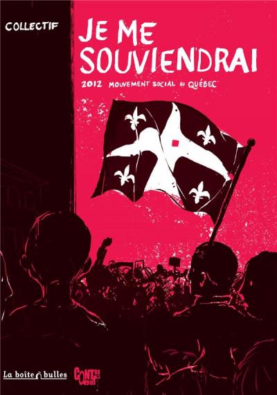 image de je me souviendrai ; 2012 ; mouvement social au Québec