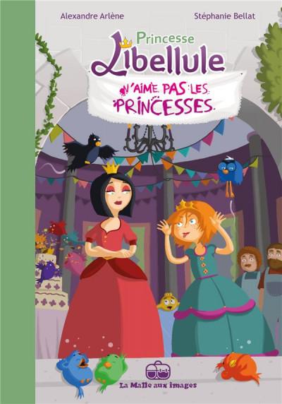 image de princesse Libellule tome 2 - princesse Libellule n'aime pas les princesses