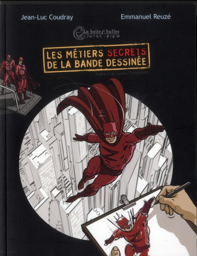 Couverture Les métiers secrets de la bande dessinée