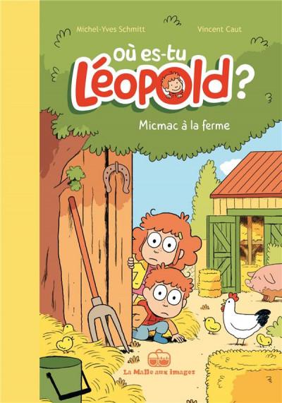 image de Où es-tu Léopold ? tome 3 - Micmac à la ferme