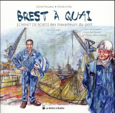 image de Brest à quai - Carnet de bord des travailleurs du port