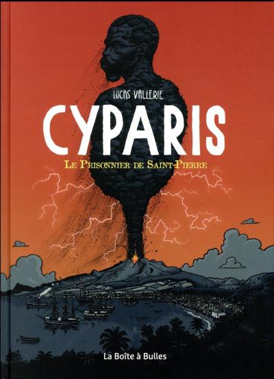 Couverture Cyparis - le prisonnier de Saint-Pierre