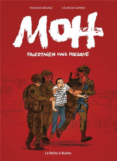 Couverture Moh, palestinien mais presque