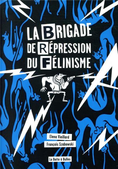 Couverture La brigade de répression du félinisme