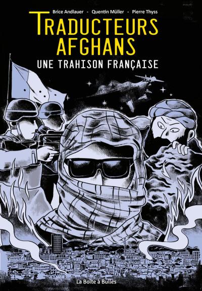 Couverture Traducteurs afghans - Une trahison française