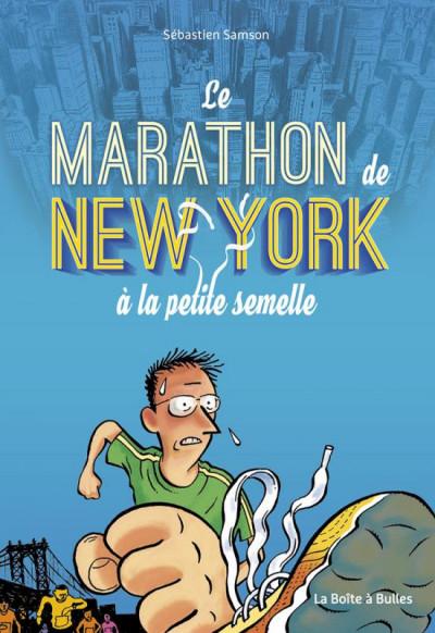 Couverture Le marathon de New York à la petite semelle
