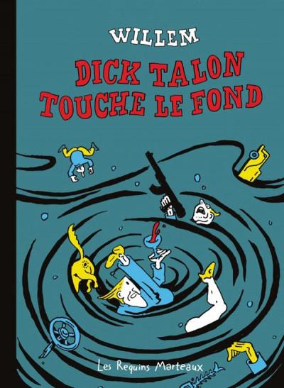 Couverture Dick Talon touche le fond